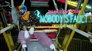 Insane Clown Posse (ICP) - Nobody's Fault