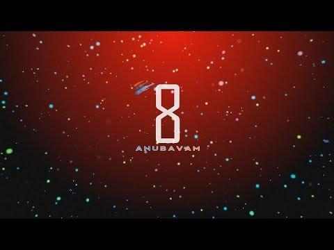 Anubavam's 8th Anniversary