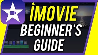 How to Use iMovie - 2020 Beginner's Guide