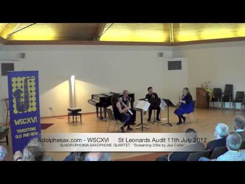 WSCXVI QUADROPHONIA SAXOPHONE QUARTET   Screaming 229a by Joe Cutler