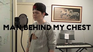 Man Behind my Chest - SONG ABOUT BEING TRANSGENDER