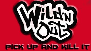Pick up and kill it - Wild'NOut Beat [Prod by 808plague]  #wildnout #wildstyle  #pickupandkillit