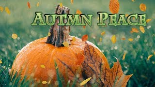 "Peaceful music, Relaxing music, Nature Instrumental music ""Enchanted Autumn"" by Tim Janis"