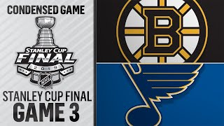 06/01/19 Cup Final, Gm3: Bruins @ Blues
