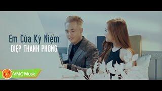 Em Của Kỷ Niệm | DIỆP THANH PHONG | MUSIC VIDEO OFFICIAL