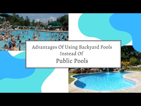 Advantages Of Using Backyard Pool Instead Of Public Pool