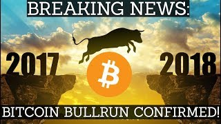 BREAKING NEWS: BITCOIN BULL RUN CONFIRMED!