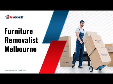 Furniture Removalist in Melbourne - Urban Movers