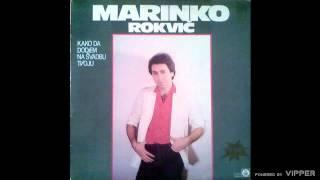 Marinko Rokvic - Potrazicu oci nešto zelenije - (Audio 1984)