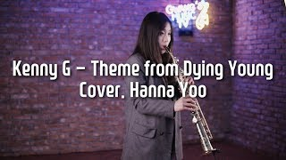 Kenny G-Theme from Dying Young Cover. Hanna Yoo