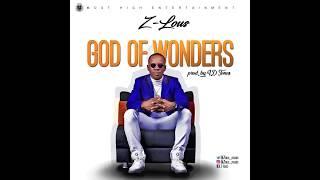 Z-LOUS - God of Wonders (Onise Iyanu)