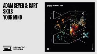 Adam Beyer & Bart Skils - Your Mind -  Drumcode - DC191