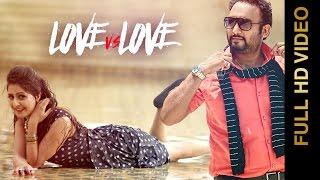 Love Vs Love – Pavvy Brar Punjabi Video Download New Video HD