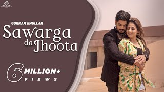 Sawarga da Jhoota – Gurnam Bhullar Ft MixSingh Video HD