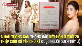 Tường San trở thành Á Hậu lấy chồng sớm nhất dàn Hoa - Á Việt Nam khi thông báo kết hôn ở độ tuổi 20