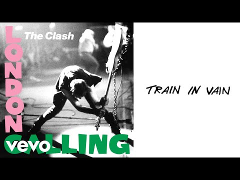 Train in Vain (Remastered)