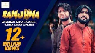 Ranjhna – Zeeshan Rokhri – Tahir khan Rokhri Video HD