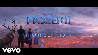 "Idina Menzel - Into the Unknown (From ""Frozen 2: First Listen"")"