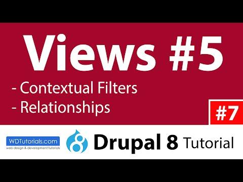 Views #5 : Contextual Filters & Relationships (Drupal 8 Tutorial #7)