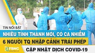 Covid-19 hôm nay (virus Corona)| Việt Nam thêm 41 ca nhiễm mới tại Bắc Giang, Lạng Sơn, Đà Nẵng|FBNC