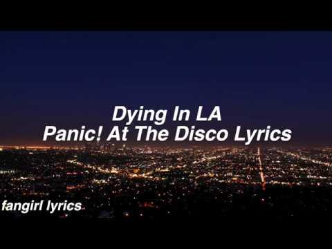 Dying In LA || Panic! At The Disco Lyrics