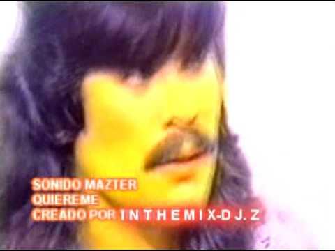SONIDO MAZTER - QUIEREME