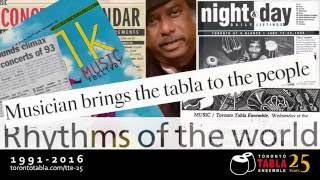 Toronto Tabla Ensemble - 25 Years of Toronto Tabla Ensemble