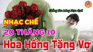 Nhạc Chế | Hoa Hồng Tặng Vợ Ngày 20 Tháng 10 | Đầy Ý Nghĩa - Cảm Động