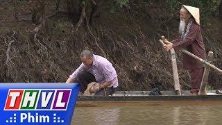 THVL   Con đường hoàn lương - Tập 1[1]: Đi đò qua sông, Sơn trả công ông lão chèo đò bằng cá