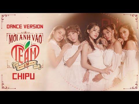 Chi Pu | MỜI ANH VÀO TEAM (❤️) EM - Dance Version (치푸)