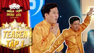 Thách thức danh hài 4  teaser tập 1: Trường Giang hóa thân thí sinh Khmer đi thi Thách Thức Danh Hài