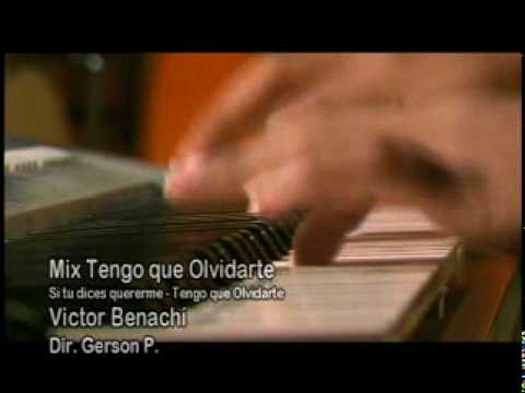 Mix Tengo Que Olvidarte-Victor Benachi
