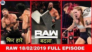 Seth Backstage ! Braun Take Revenge ! NXT Debut ! WWE Raw- 18/02/2019 Full Highlights