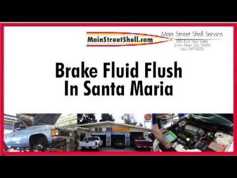 Brake Fluid Flush in Santa Maria- Main Street Shell Service