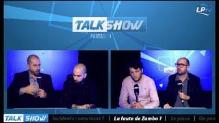 Talk Show du 19/03, partie 3 : la faute de Zambo ?