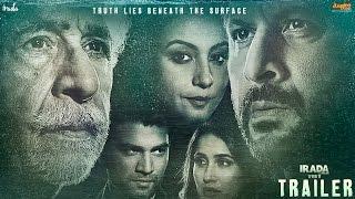 Irada 2017 Movie Trailer