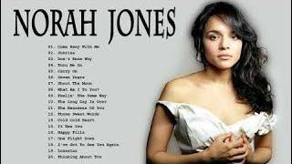 Norah Jones Greatest Hits - Norah Jones Full Album 2019
