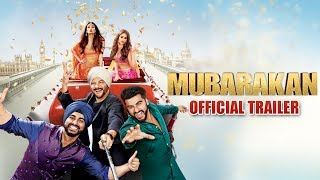 Mubarakan 2017 Movie Trailer