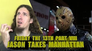 Friday the 13th Part VIII: Jason Takes Manhattan Review