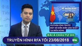 Tin tức | Việt Nam phản ứng trước diễn biến mới tại Biển Đông