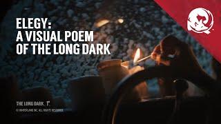 The Long Dark - 'Elegy' Élőszereplős Videó
