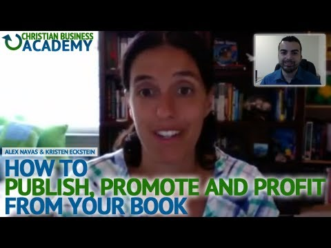 CBA #4 - How To Publish, Promote And Profit From Your Book With Kristen Eckstein