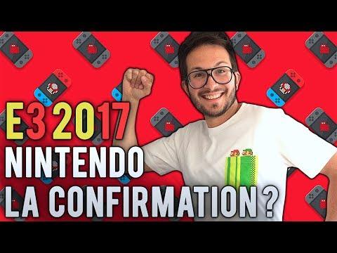 E3 2017 : NINTENDO, LA CONFIRMATION ? - YouTube