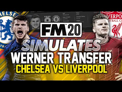 Football Manager Simulates - Timo Werner at Chelsea and Liverpool