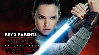 Star Wars The Last Jedi Rey's Parents Answered! SPOILERS