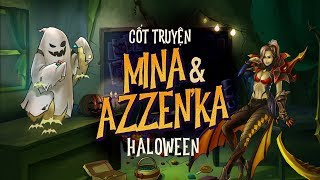 [Cốt truyện] Mina & Azzen'Ka Halloween - Cho kẹo hay bị ghẹo? - Garena Liên Quân Mobile