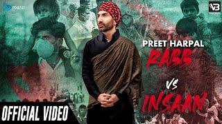 Video Rabb Vs Insaan - Preet Harpal