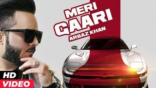 Meri Gaari – Arbaz Khan