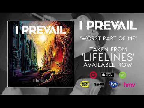 I Prevail -  Worst Part Of Me