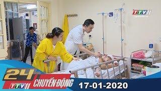 #24hchuyendong #tayninhtv 24h Chuyển động 17-01-2020 | Tin tức hôm nay | TayNinhTV